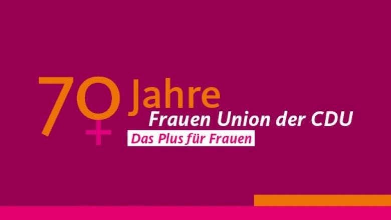 70 Jahre Frauen Union der CDU