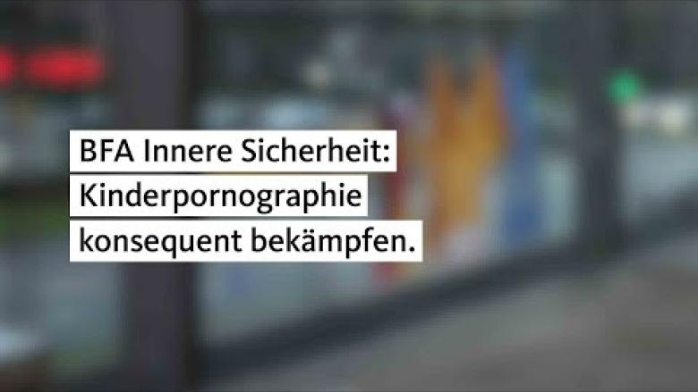 bfa_innere_sicherheit_kinderpornographie_konsequent_bekaempfen